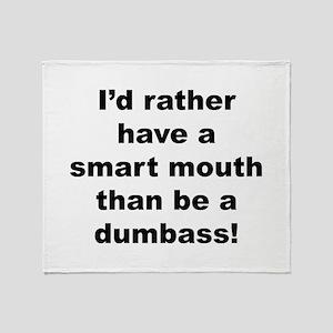 Smart Mouth / Dumbass Throw Blanket