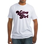 Valley Girl #1 Fitted T-shirt