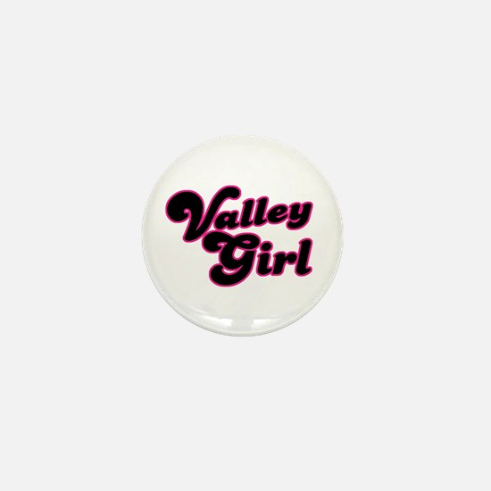 Valley Girl #1 Mini Button