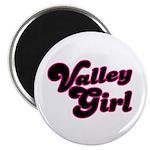 Valley Girl #1 Magnet