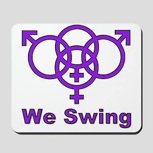 "Swinger Symbol-""We Swing"" Mousepad"