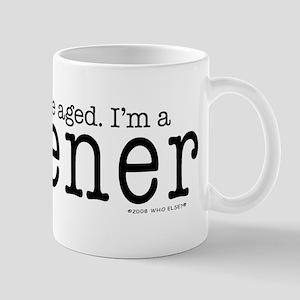 MIDDLE AGE?!?!?! Mug