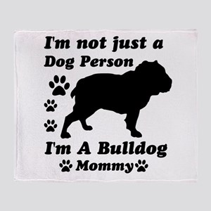Bulldog Mommy Throw Blanket