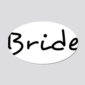 "Pretty ""Bride"" Text - 1 - 22x14 Oval Wall Peel"