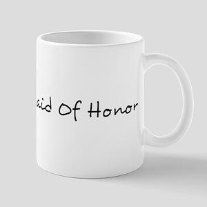 Maid of Honor - 1 - Mug
