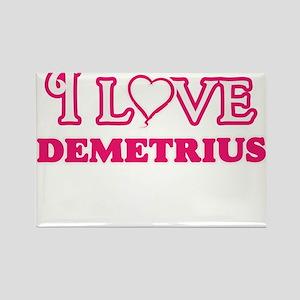 I Love Demetrius Magnets