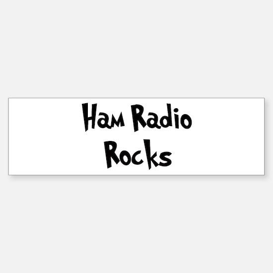 Ham Radio Rocks Bumper Bumper Bumper Sticker