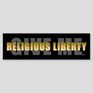Give Me Religious Liberty Sticker (Bumper)