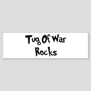Tug Of War Rocks Bumper Sticker