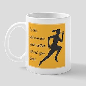Fast Woman (white) Mug