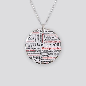 Bon appetit in different lang Necklace Circle Char
