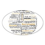 Bon Appetit in many languages Sticker (Oval 10 pk)