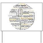 Bon Appetit in many languages Yard Sign