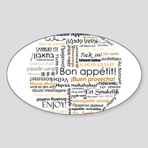 Bon Appetit in many languages Sticker (Oval)