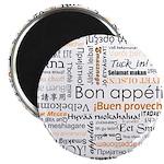 Bon Appetit in many languages Magnet