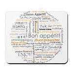 Bon Appetit in many languages Mousepad