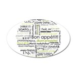 Bon appetit in other language 22x14 Oval Wall Peel