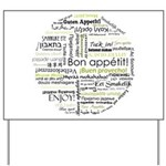 Bon appetit in other language Yard Sign