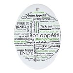 How to say Bon appetit - Gree Ornament (Oval)
