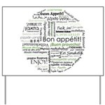 How to say Bon appetit - Gree Yard Sign
