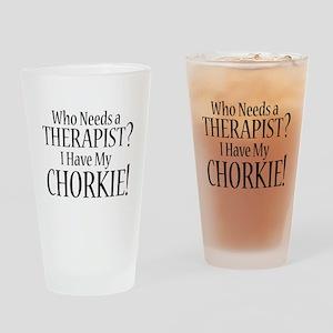 THERAPIST Chorkie Drinking Glass