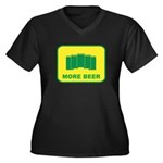 More Beer Women's Plus Size V-Neck Dark T-Shirt
