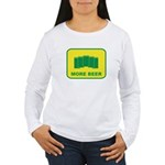 More Beer Women's Long Sleeve T-Shirt