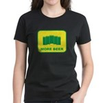 More Beer Women's Dark T-Shirt