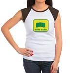More Beer Women's Cap Sleeve T-Shirt