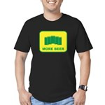 More Beer Men's Fitted T-Shirt (dark)