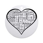 Love in many languages Ornament (Round)