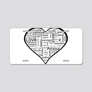 Love in many languages Aluminum License Plate