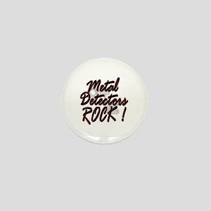 Metal Detectors Rock ! Mini Button