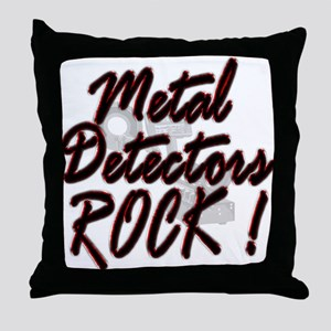 Metal Detectors Rock ! Throw Pillow
