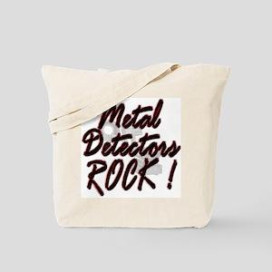 Metal Detectors Rock ! Tote Bag