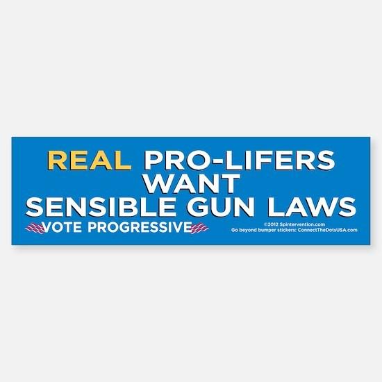 Real ProLifers/Guns (Bumper Sticker)