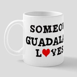 Someone in Guadalajara Mug