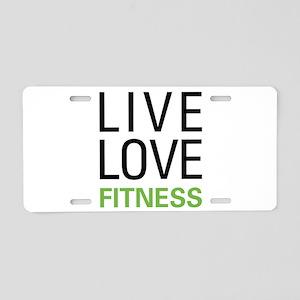 Live Love Fitness Aluminum License Plate
