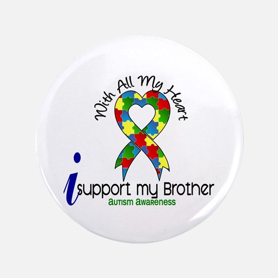 """With All My Heart Autism 3.5"""" Button"""