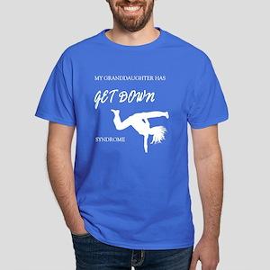 Granddaughter get down (dark shirts) Dark T-Shirt