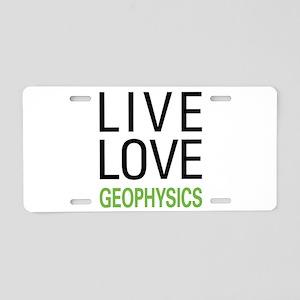 Live Love Geophysics Aluminum License Plate