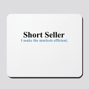 Short Seller (mouse pad)