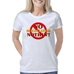 No Socialized Nothin' Women's Classic T-Shirt