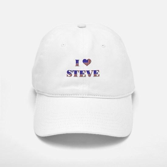 I Love STEVE Baseball Baseball Cap