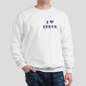I Love STEVE Sweatshirt