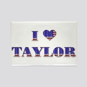 I Love TAYLOR Rectangle Magnet