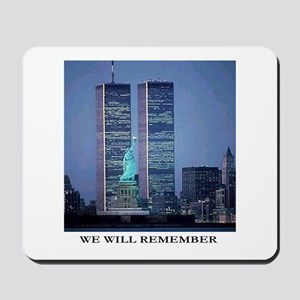 We Will Remember Mousepad