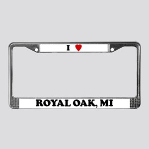 I Love Royal Oak License Plate Frame