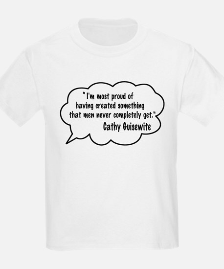 Cathy Guisewite Quote T-Shirt