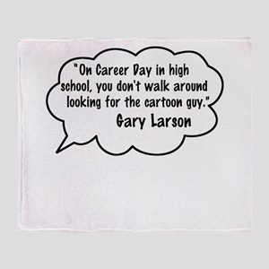Gary Larson Quote Throw Blanket